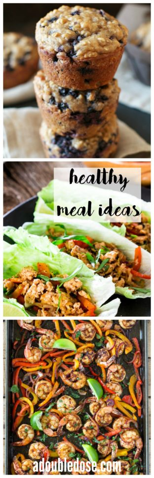 Healthy Meal Ideas - A Double Dose of Fitness | adoubledose.com