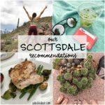 Scottsdale Recommendations