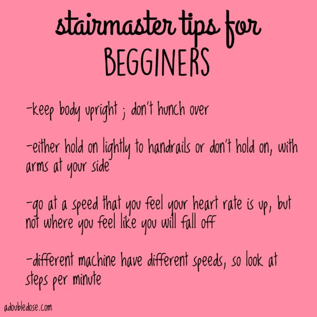 Stairmaster Tips for Beginners - A Double Dose Of Fitness   adoubledose.com