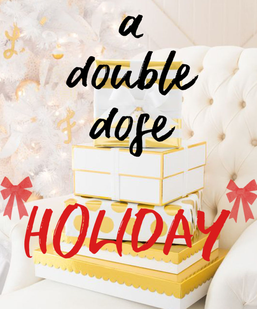 A double dose holiday